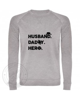 Sudadera Husband, Daddy, Hero
