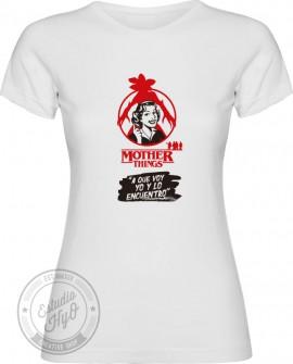 Camiseta Mother Things A que Voy Corte Entallado