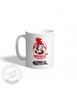 Taza Cerámica Mother Things Y Punto