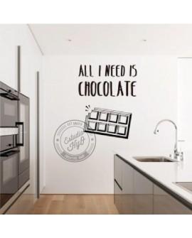 ALL I NEED IS CHOCOLATE